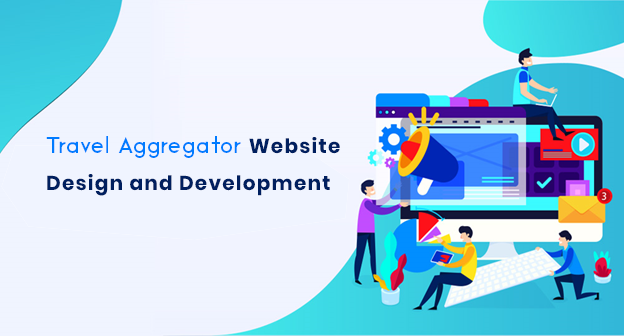 How to Start a Travel Aggregator Website