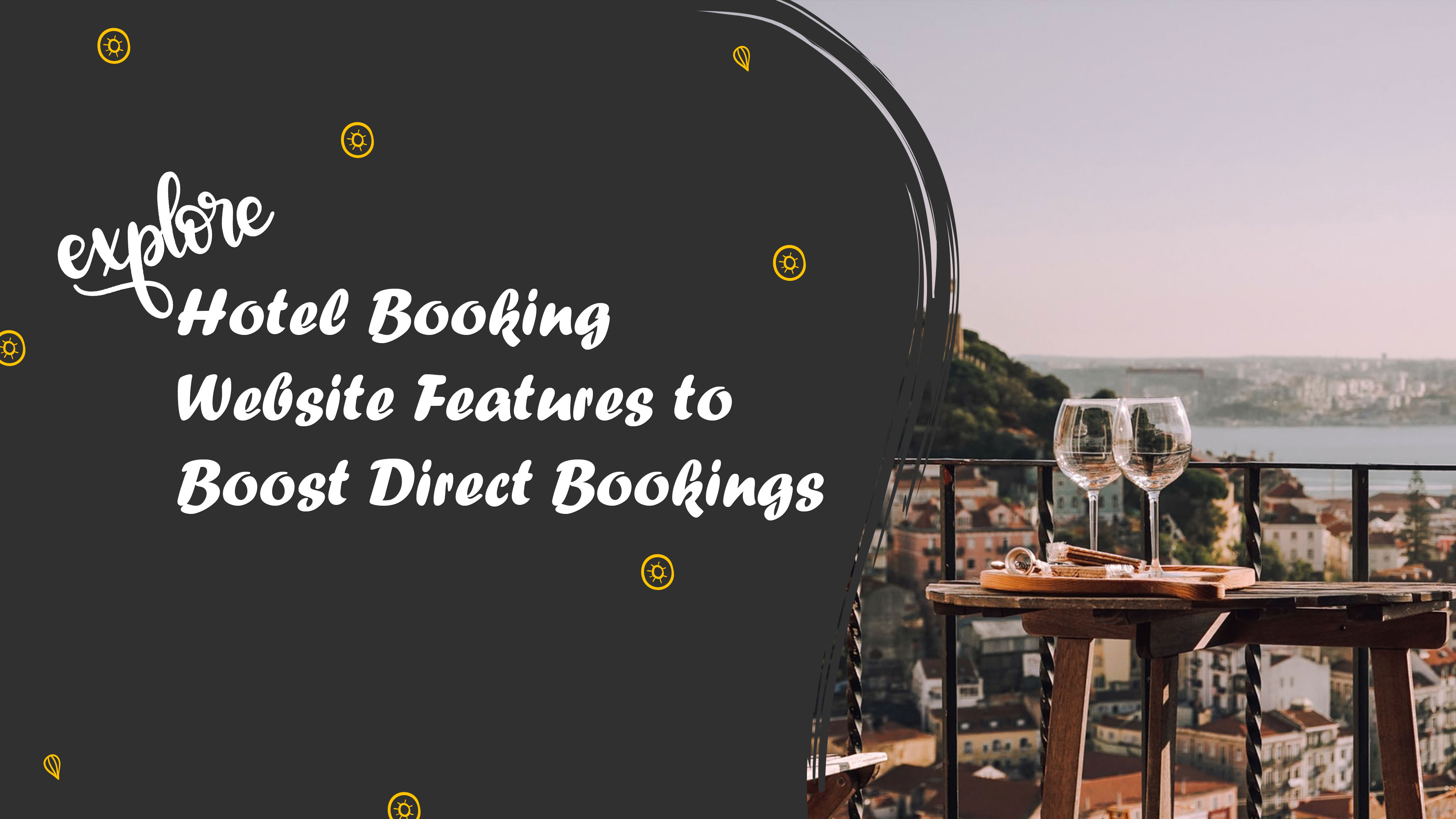 Explore Hotel Booking Website Features to Boost Direct Bookings