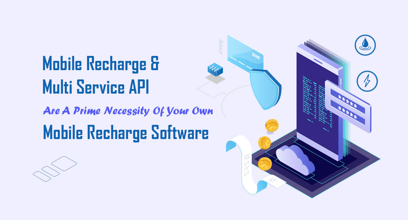 Mobile Recharge & Multi Services API
